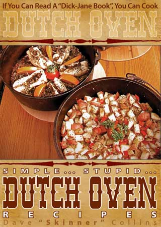 Simple Stupid Dutch Oven Recipes